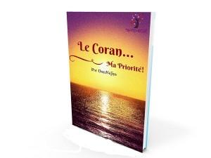 Le Coran... Ma priorité!