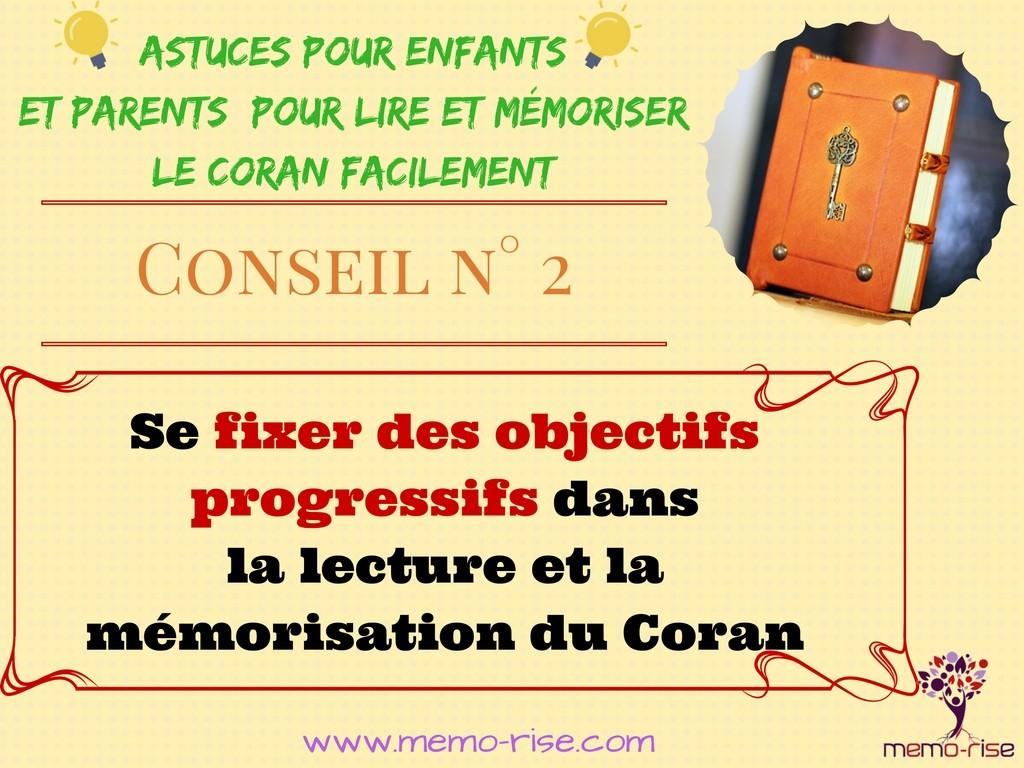 Se fixer des objectifs progressifs dans la lecture et/ou la mémorisation du Coran.