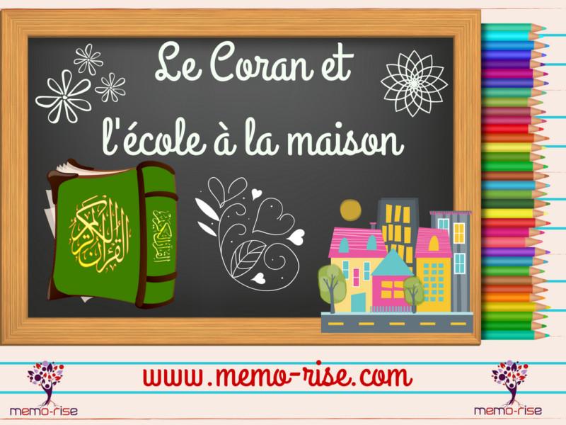 Le Coran et l'école à la maison